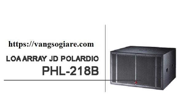 Loa Array JD PHL 218B tại Phúc Hưng audio